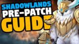 WoW Shadowlands pre-patch guide