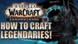 How to Craft Shadowlands LEGENDARIES! Crafting & Upgrading Guide
