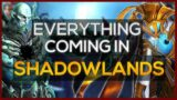 Shadowlands complete guide to everything coming