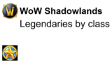 All WoW Legendaries by class and where to get them in Shadowlands