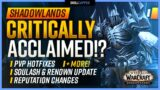 Is Shadowlands Critically Acclaimed!?   PvP Hotfixes, Soul Ash & Renown Update, Reputation Changes!