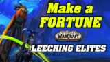 Make a FORTUNE In Shadowlands Leeching Elite Mobs | Shadowlands Goldmaking