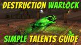 Destruction Warlock Talents Guide!   Single Target, Raiding, M+, and AoE   World of Warcraft Shadowlands