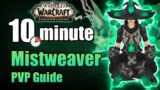 Shadowlands 9.0.2 Mistweaver Monk PVP Guide in under 10 minutes | WoW