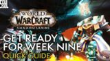 Shadowlands Week Nine: What To Expect