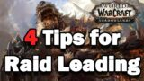 RULES TO BEING A GOOD RAID LEADER IN THE WORLD OF WARCRAFT