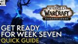 Shadowlands Week 7 Guide: What To Expect