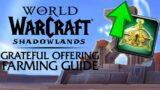 Grateful Offering Farming GUIDE! Currency for Mounts/Transmog/Toys & Pets | Shadowlands