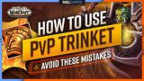 HOW TO USE YOUR PVP TRINKET (Avoid These Mistakes!) | Shadowlands 9.0 Guide