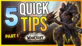 5 Quick WoW: Shadowlands TIPS! – Tips For Everyone!