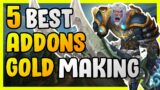 5 Best Addons For Gold Makers In WoW – Gold Farming Guide