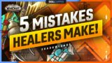5 MISTAKES ALL HEALERS MAKE! | WoW Shadowlands Guide