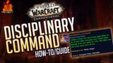 Disciplinary Command | How-To/Guide – Patch 9.0.5 | World of Warcraft: Shadowlands