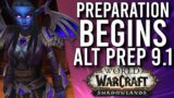 PERFECT Time For Alts! How I'm Getting My Alts READY For 9.1 In Shadowlands