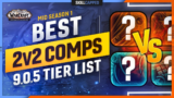 BEST 2V2 COMPS FOR EVERY CLASS! Mid Season One Tier List | Shadowlands 9.0.5