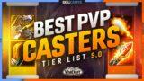 BEST PVP CASTERS! | Mid Season 1 Tier List | Shadowlands 9.0.5