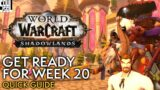Shadowlands Week 20: What To Expect | World of Warcraft