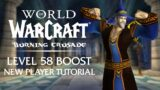 NEW Level 58 Boosted TUTORIAL QUESTS Preview | Burning Crusade Classic