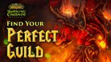 Finding The BEST Guild That Suits YOU: WoW TBC Classic