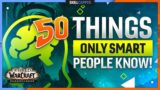 50 Things ONLY SMART PEOPLE KNOW in WoW Shadowlands PvP!