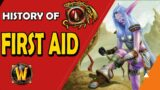 History of First Aid in World of Warcraft