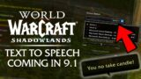 Text to Speech Coming to WoW in Patch 9.1! Full System Overview